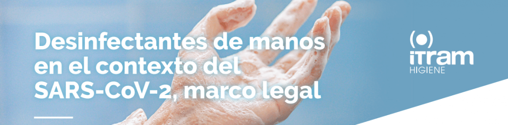 Desinfectantes de manos y de superficies abiertas, marco legal